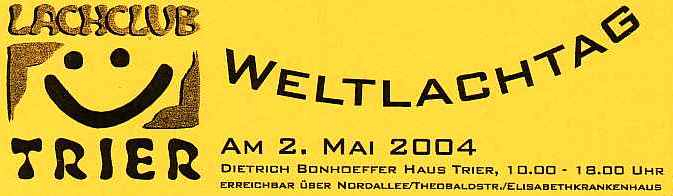 Weltlachtag 2004 In Trier